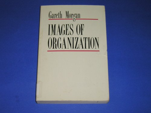 9780803928312: Images of Organization