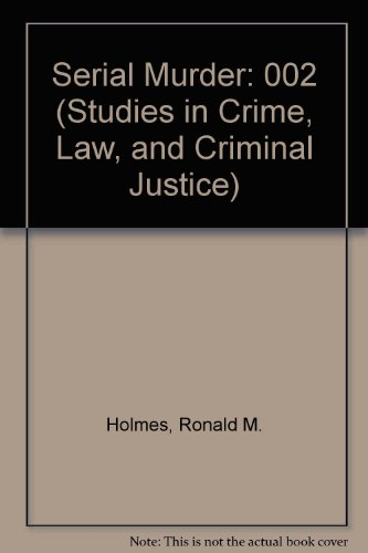 9780803928404: Serial Murder (Studies in Crime, Law, and Criminal Justice)