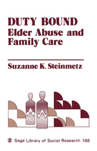 9780803929197: Duty Bound: Elder Abuse and Family Care (SAGE Library of Social Research)