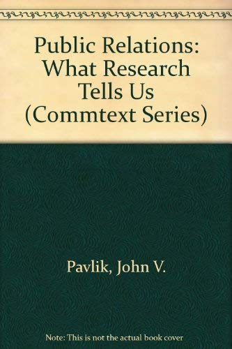 9780803929500: Public Relations: What Research Tells Us (Commtext Series)