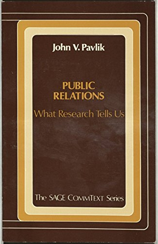 9780803929517: Public Relations: What Research Tells Us (Commtext Series)