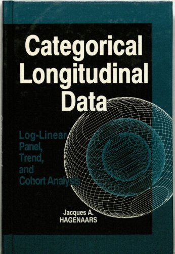 9780803929579: Categorical Longitudinal Data: Log-Linear Panel, Trend, and Cohort Analysis