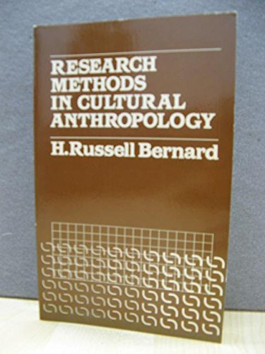 Research Methods in Cultural Anthropology: Bernard, H. Russell