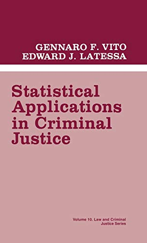 9780803929821: Statistical Applications in Criminal Justice (Law and Criminal Justice System)