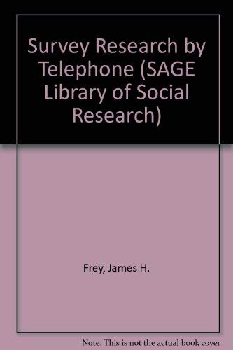 9780803929845: Survey Research by Telephone