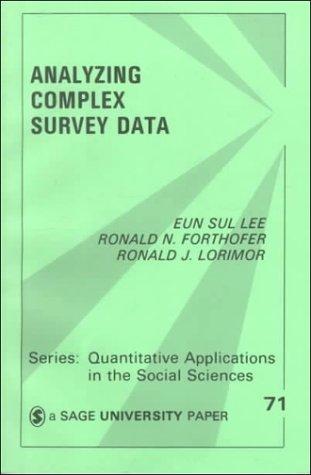 9780803930148: Analyzing Complex Survey Data (Quantitative Applications in the Social Sciences)