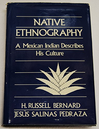 9780803930179: Native Ethnography: A Mexican Indian Describes His Culture