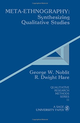 9780803930230: Meta-Ethnography: Synthesizing Qualitative Studies (Qualitative Research Methods)