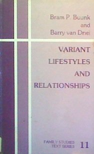 Variant Lifestyles and Relationships (Family Studies Text series No. 11): 011: Abraham P Buunk