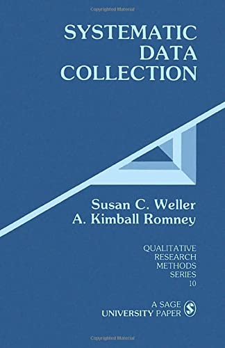 9780803930742: Systematic Data Collection (Qualitative Research Methods Series 10)