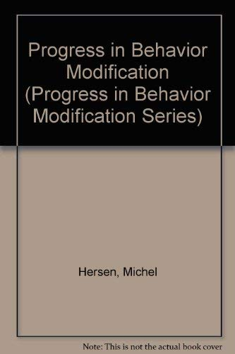 Progress in Behavior Modification (Progress in Behavior: Hersen, Michel; Eisler,