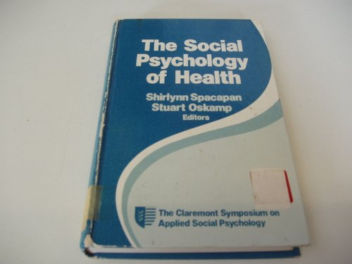 9780803931626: The Social Psychology of Health: The Claremont Symposium on Applied Social Psychology