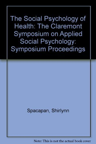 9780803931633: The Social Psychology of Health: The Claremont Symposium on Applied Social Psychology