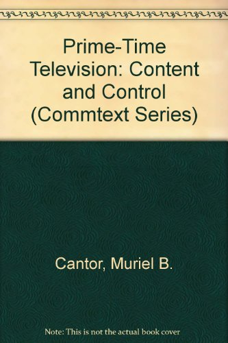 9780803931695: Prime-Time Television: Content and Control (Commtext Series)