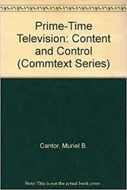 9780803931701: Prime-Time Television: Content and Control (Commtext Series)
