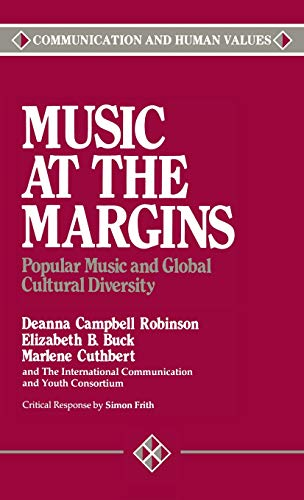 9780803931923: Music at the Margins: Popular Music and Global Cultural Diversity (Communication and Human Values)