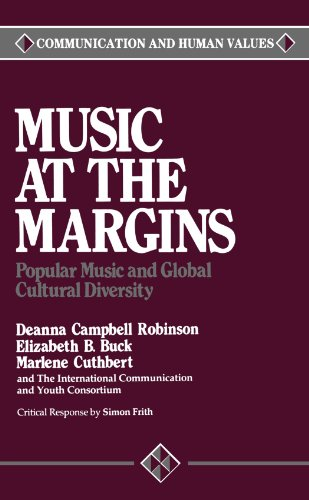 9780803931930: Music at the Margins: Popular Music and Global Cultural Diversity (Communication and Human Values)