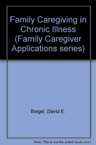 Family Caregiving in Chronic Illness