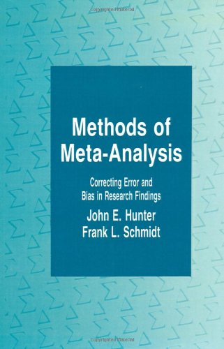9780803932234: Methods of Meta-Analysis: Correcting Error and Bias in Research Findings