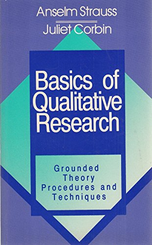 9780803932500: Basics of Qualitative Research: Grounded Theory Procedures and Techniques