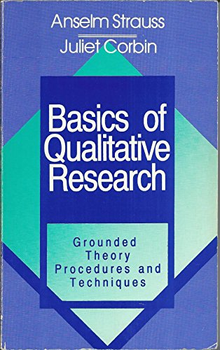9780803932517: Basics of Qualitative Research: Grounded Theory Procedures and Techniques