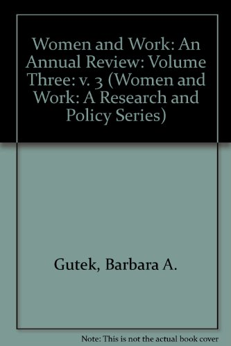 Women and Work: An Annual Review: Volume: Barbara A. Gutek,