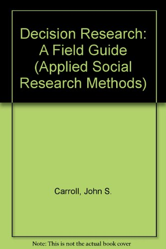 9780803932685: Decision Research: A Field Guide (Applied Social Research Methods)