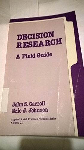 9780803932692: Decision Research: A Field Guide (Applied Social Research Methods)