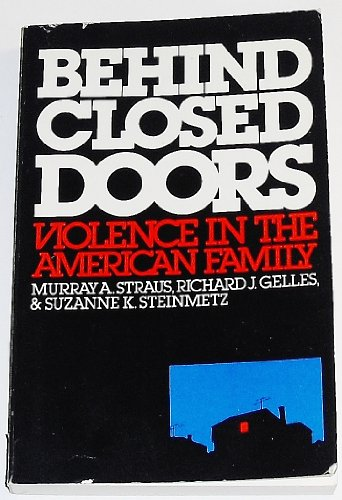 9780803932920: Behind Closed Doors: Violence in the American Family