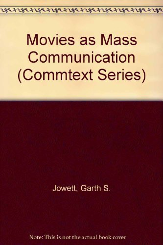 9780803933293: Movies as Mass Communication (The Sage Commtext Series)