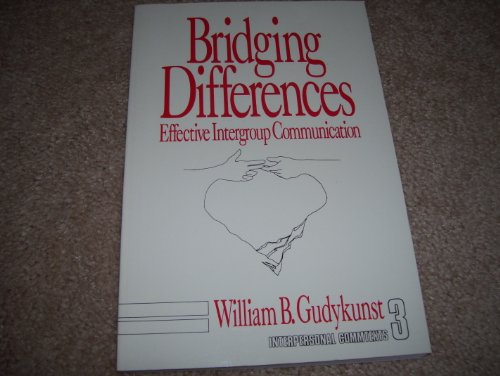 9780803933316: Bridging Differences: Effective Intergroup Communication (Interpersonal Communication Texts)