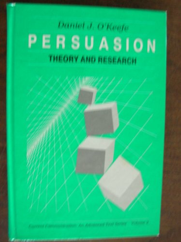 9780803933682: Persuasion: Theory and Research (Current Communication)