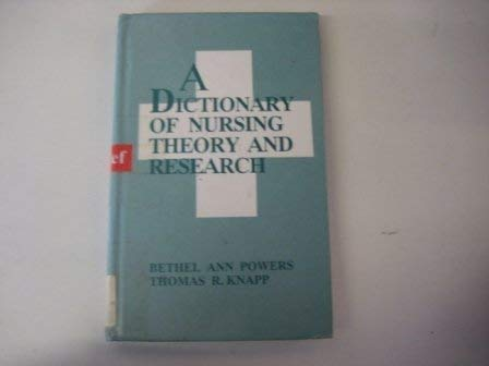 9780803934115: A Dictionary of Nursing Theory and Research