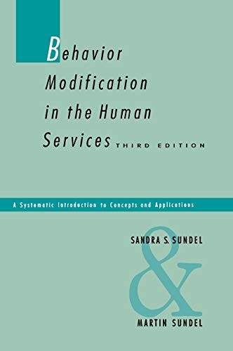 9780803934153: Behavior Modification in the Human Services: A Systematic Introduction to Concepts and Applications