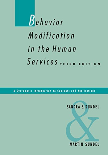 9780803934160: Behavior Modification in the Human Services: A Systematic Introduction to Concepts and Applications