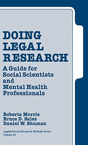 Doing Legal Research: A Guide for Social Scientists and Mental Health Professionals (Applied Social...