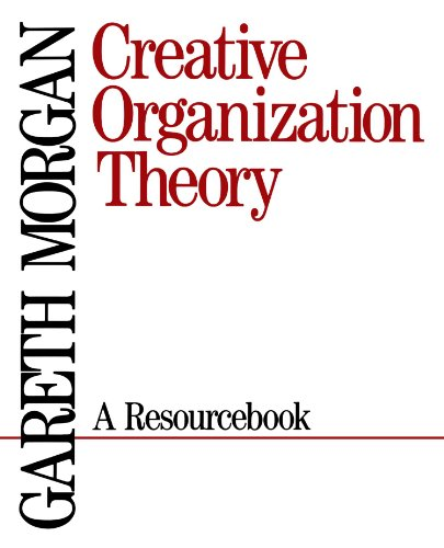 9780803934382: Creative Organization Theory: A Resourcebook
