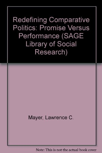 9780803934634: Redefining Comparative Politics: Promise Versus Performance (SAGE Library of Social Research)