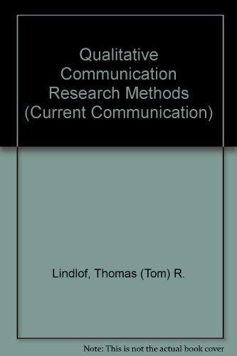 9780803935174: Qualitative Communication Research Methods (Current Communication)