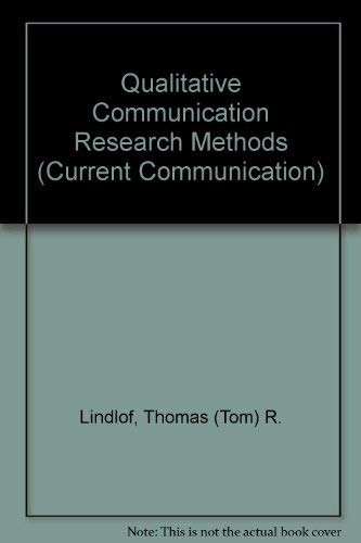 9780803935174: Qualitative Communication Research Methods (Current Communication)