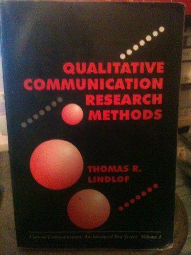 9780803935181: Qualitative Communication Research Methods (Current Communication)