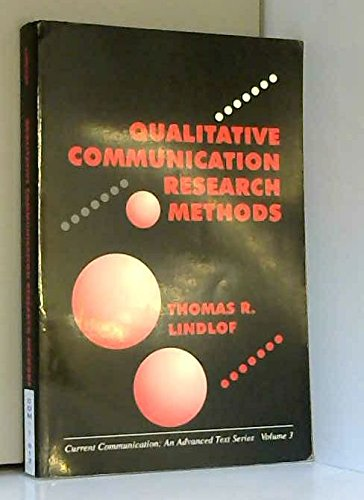 9780803935181: Qualitative Communication Research Methods (Current Communication)