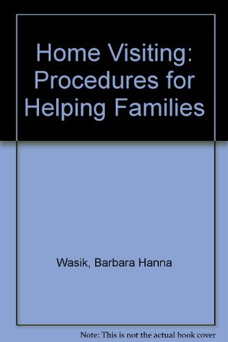 9780803935419: Home Visiting: Procedures for Helping Families