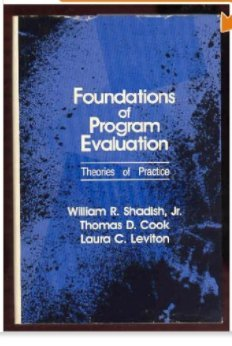 9780803935518: Foundations of Program Evaluation: Theories of Practice