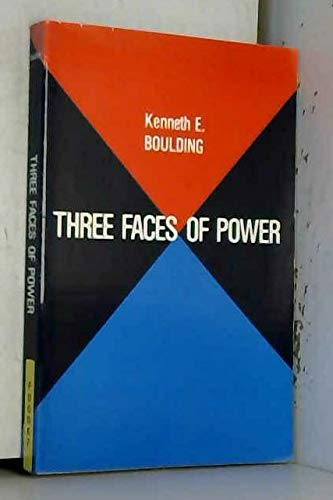 9780803935549: Three Faces of Power: A General Theory