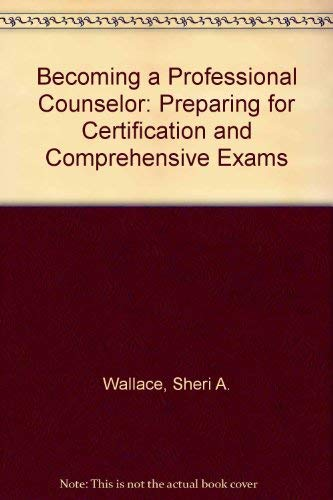 9780803935655: Becoming a Professional Counselor: Preparing for Certification and Comprehensive Exams