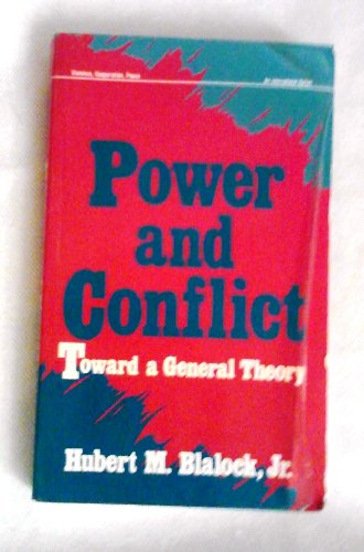 9780803935952: Power and Conflict: Toward A General Theory (Violence, Cooperation, Peace)