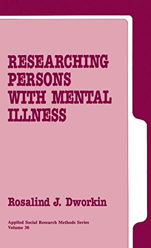 9780803936034: Researching Persons with Mental Illness (Applied Social Research Methods)
