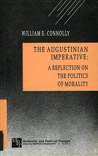 9780803936362: The Augustinian Imperative: A Reflection on the Politics of Modernity (Modernity and Political Thought)