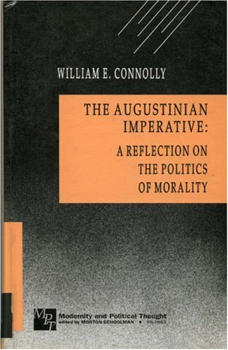9780803936379: The Augustinian Imperative: A Reflection on the Politics of Modernity (Modernity and Political Thought)